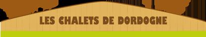 Camping Les Chalets de Dordogne